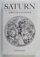 Saturn - A New Look at the Old Devil Liz Greene