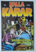 Kalla Kårar 1990 03