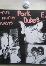 Pork Dukes Tbe Filthy Nasty EP 7""