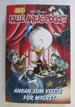 Kalle Ankas pocket 362 Ankan som visste för mycket