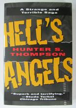 Hell's Angels A Strange and Terrible Saga