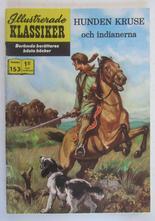 Illustrerade Klassiker 153 Hunden Kruse 1:a uppl Fn-