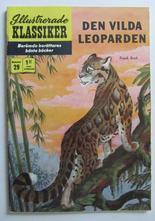 Illustrerade Klassiker 029 Den vilda leoparden 2.a uppl. Fn