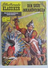Illustrerade Klassiker 166 Den sista Inkahövdingen 1:a uppl Fn
