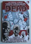 Walking Dead Volym 1 Tills döden skiljer oss åt
