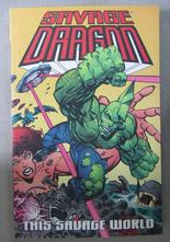 Savage Dragon Vol 15 This Savage World