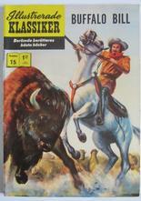 Illustrerade Klassiker 015 Buffalo Bill 6:e uppl. Fn