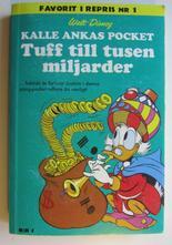 Kalle Ankas pocket 001 Tuff till tusen miljarder 2009
