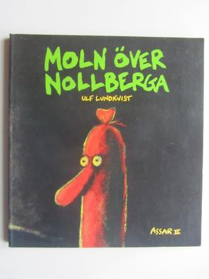Ulf Lundkvist Assar 02 Moln över Nollberga