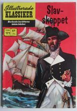 Illustrerade Klassiker 171 Slavskeppet 2:a uppl Vg+
