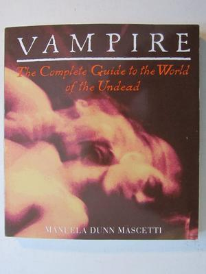 Vampire Complete Guide to the World of the Undead