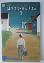 Moonshadow - Farewell Moonshadow