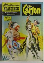 Illustrerade Klassiker 003 Kit Carson 3:e uppl. Vg