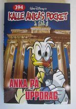 Kalle Ankas pocket 394 Anka på uppdrag