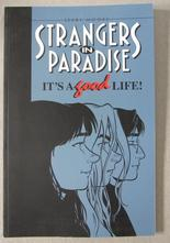 Strangers In Paradise Vol 03 It's a Good Life