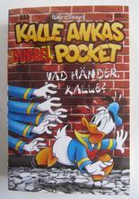 Kalle Ankas pocket 233 Vad händer, Kalle Dubbelpocket
