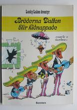 Lucky Luke 09 Bröderna Dalton blir kidnappade 1:a uppl.