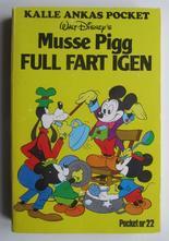 Kalle Ankas pocket 022 Musse Pigg Full fart igen