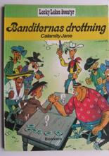 Lucky Luke 10 Banditernas drottning Calamity Jane
