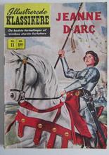 Illustrerade Klassiker 011 Jeanne Darc 1:a uppl. OBS ! Dansk utgåva