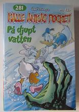 Kalle Ankas pocket 281 På djupt vatten