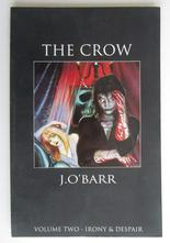 Crow Vol 2 Irony & Despair