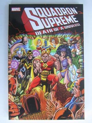 Squadron Supreme : Death of a Universe