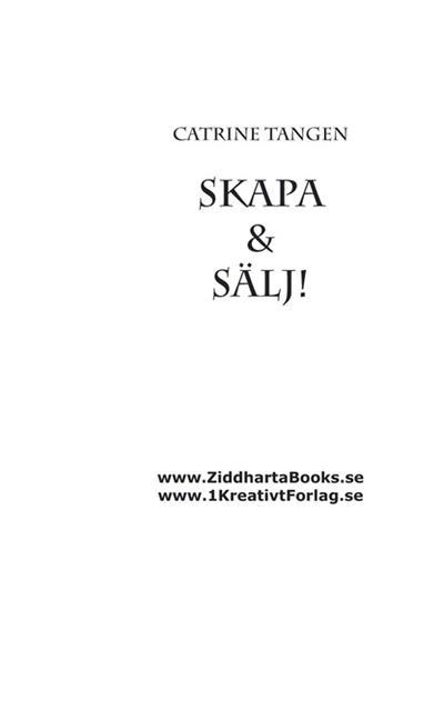 Köp boken SKAPA & SÄLJ! billigast och bäst här - för dig som är enreprenör eller företagare med skapande verksamhet