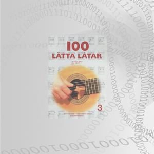 100 Lätta Låtar Gitarr Del: 3