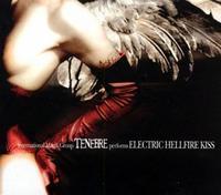 Tenebre - Electric Hellfire Kiss [CD]