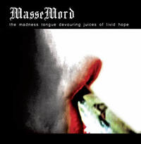 Massemord - The Madness Tongue Devouring Juices of Livid Hope [LP]