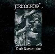 Primordial - Dark Romanticism [CD+DVD]