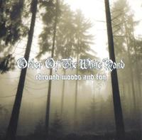 Order of the White Hand - Through Woods and Fog [CD]
