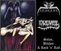 Abigail/Dulvel > Satan, Bitches & Rock 'n' Roll [CD]