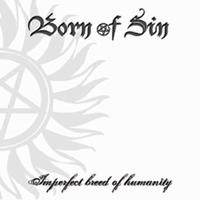 Born Of Sin - Imperfect Breed Of Humanity [CD]