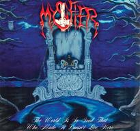 Mystifier - The World Is So Good That Who Made It Doesn't Live Here [Digi-CD]