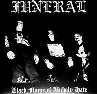 Funeral - Black Flame of Unholy Hate [Digi-CD]