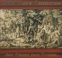 XIV Dark Centuries - ...den Ahnen zum Grusse... [CD]