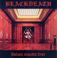 Blackdeath - Satan macht frei [CD]