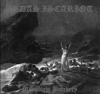 Judas Iscariot - Moonlight Butchery [M-CD]