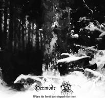 Hermodr/Is - When the Frost Has Stopped the Time [CD]