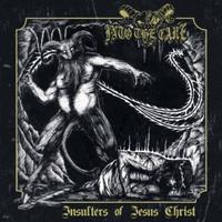 Into the Cave - Insulters of Jesus Christ [CD]