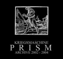 Kriegsmaschine - Prism: Archive 2002-2004 [CD]