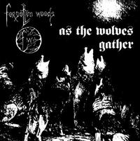 Forgotten Woods - As the Wolves Gather + Sjel av natten [Digi-CD]