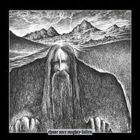 Ildjarn/Hate Forest - Those Once Mighty Fallen [Digi-CD]
