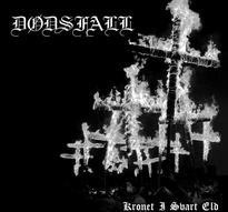 Dødsfall - Kronet i Svart Eld [M-CD]