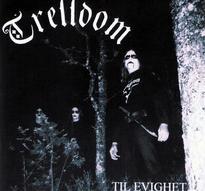 Trelldom - Til evighet... [CD]
