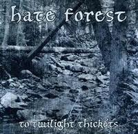 Hate Forest - To Twilight Thickets [CD]