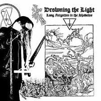 Drowning the Light - Long Forgotten in the Shadows (Ltd.) [CD]