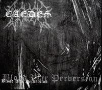 Caedes - Blood, War, Perversion [Digi-CD]